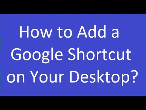 How to Add a Google Shortcut on Your Desktop