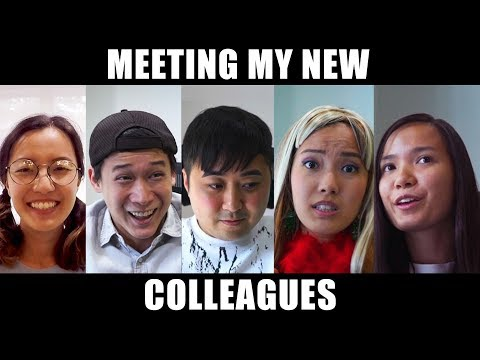 Meeting My New Colleagues