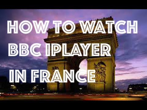 ★ How To Watch BBC iplayer in France ★ Watch BBC iplayer in France ★