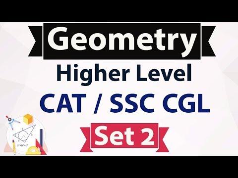 Geometry Higher Level Set 2 - Advanced Mathematics for CAT / SSC CGL