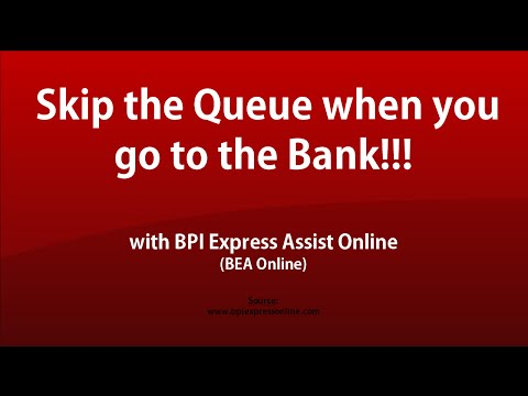 What is BPI Express Assist Online and How will it save you from long lines in the bank?