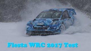 Ford Fiesta WRC 2017 - Testing