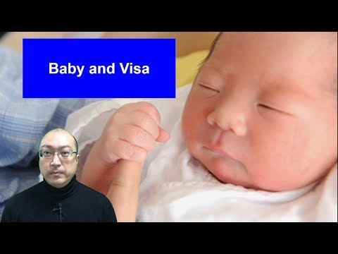 Baby and Visa/How to apply visa for my baby in Japan?