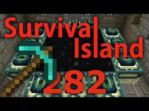 Minecraft- Survival Island [282] BREAKING THE END PORTAL