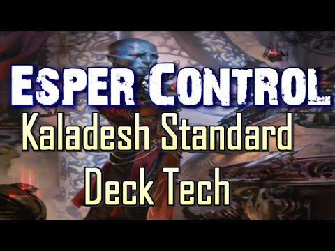 Mtg Deck Tech: Esper Control in Kaladesh Standard!
