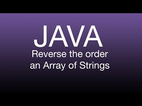 Java Tutorial: Reverse an Array of Strings