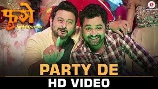Party De | Fugay | Swwapnil Joshi & Subodh Bhave | Amitraj