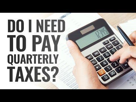 Do I Need to Pay Quarterly Taxes