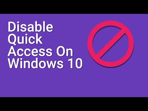 Disable Quick Access On Windows 10 File Explorer
