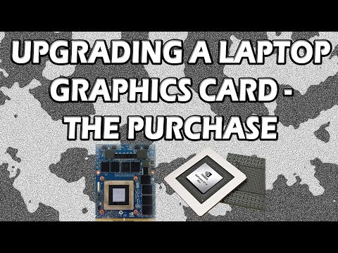 Upgrading a Laptop Graphics Card - The Purchase
