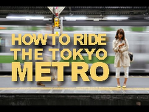 How to Ride the Tokyo Metro