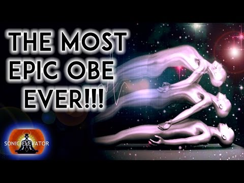 THE ULTIMATE OUT OF BODY EXPERIENCE! ( WARNING ) POWERFUL OBE: BINAURAL BEATS MEDITATION