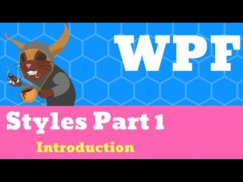 XAML WPF - Styles Part 1, Window Resources