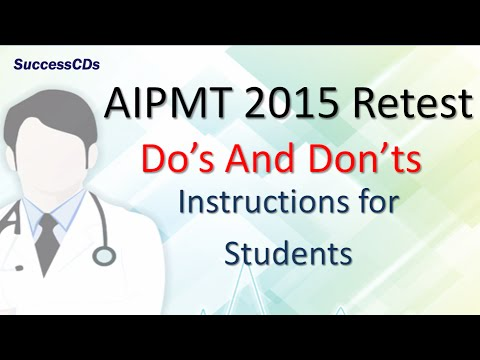 AIPMT 2015 Retest - Do's and Don'ts | AIPMT retest Instructions by CBSE