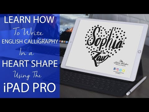 Write English Calligraphy in a Heart Shape using the iPad Pro