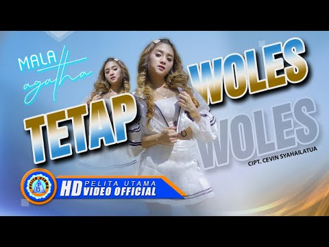 Download Lagu Mala Agatha Tetap Woles Mp3
