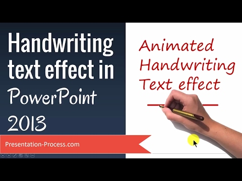 Handwriting text effect in PowerPoint 2013