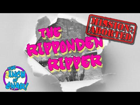 The Ripponden Ripper - Abort, Abort!