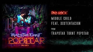PnB Rock - Middle Child feat. XXXTENTACION [Official Audio]