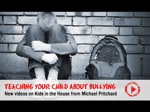 What To Do If Your Child Is Being Bullied - Michael Pritchard