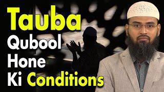 Tauba Aur Astaghfar Qubool Hone Ki Conditions By Adv. Faiz Syed