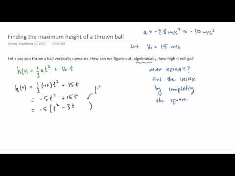 Projectile Motion - Finding the Max Height by Completing the Square