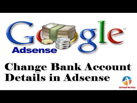 How to change bank account details in google adsense - Full Information 2017