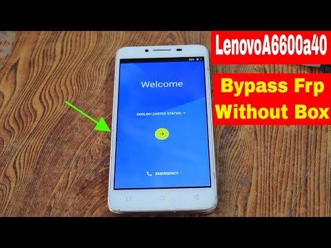 Lenovo A6600d40 Frp Unlock/Bypass Google Account Lock Without Box