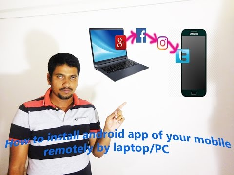 Hindi || How to install android app of your mobile remotely by laptop/PC.