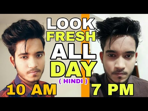 How To Look Fresh All Day In Summers | Hindi | How To Look Handsome All Day