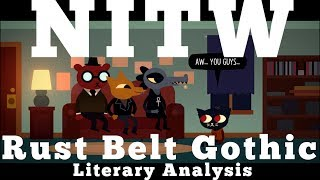 Night In The Woods and Rust Belt Gothic: A Literary Analysis