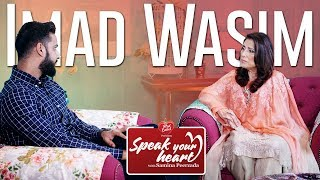 Imad Wasim on Speak Your Heart with Samina Peerzada   Cricket   Bowler   Scandals   Relationships
