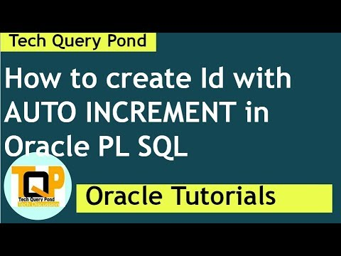 Oracle tutorial : How to create Id with AUTO INCREMENT in Oracle PL SQL