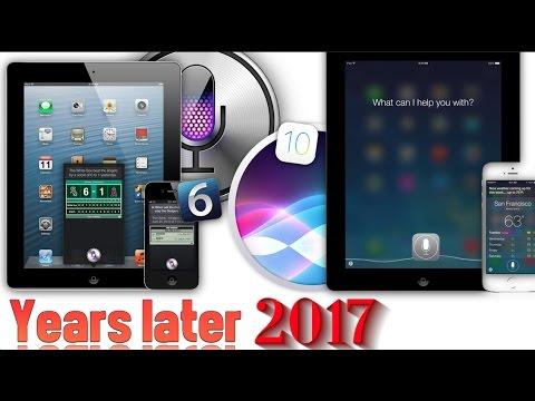 Siri iOS 6 Vs Siri iOS 10 What's Changed ? (2017)