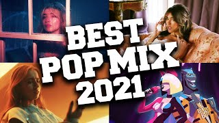Pop Songs Mix 2021 🎤 Best Pop Hits 2021 Playlist