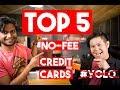 Top 5 No-Fee Credit Cards 2018 (Canada)