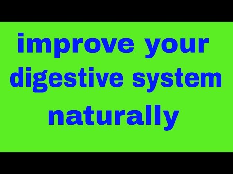 HOW TO IMPROVE DIGESTIVE SYSTEM NATURALLY IN HINDI