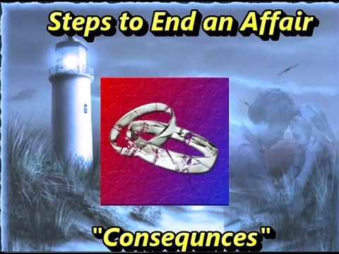 Steps to End an Affair: Consequences-Legal Separation