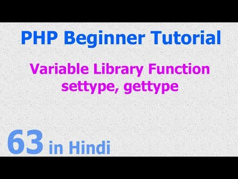 63 - PHP Variable Function - change datatype, get data type