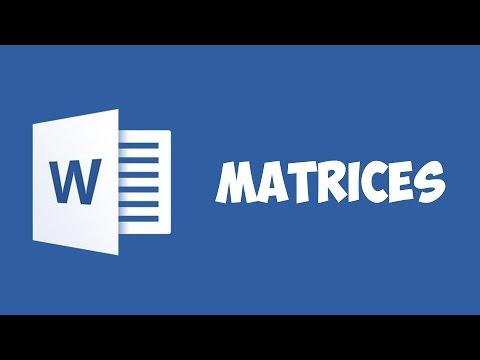 Word 2016 - Matrices