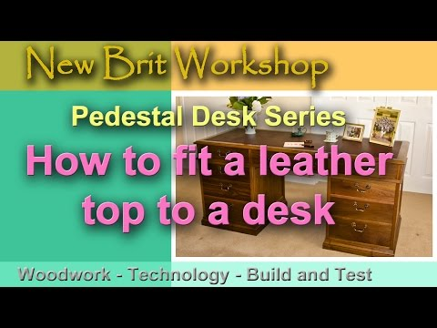 How to fit a leather top to a desk