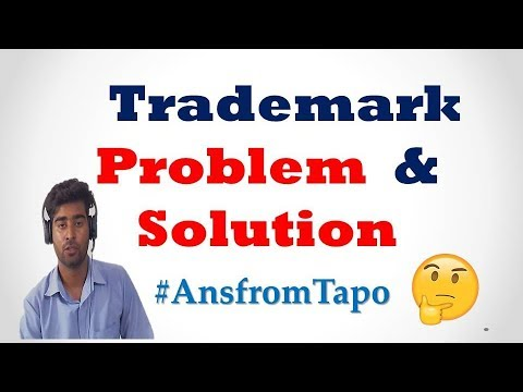 Trademark Related Problem & Solution