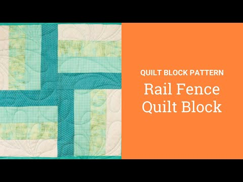 How to Make a Rail Fence Block