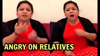 Bharti Singh Wedding - Angry On Relatives