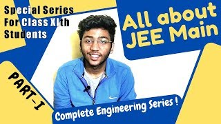 All about JEE Main examination|What is JEE?