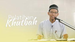 Kajian Islam: Pelatihan khutbah Bag 2 - Ustadz Abu Umair