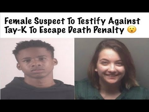 Female Suspect To Testify Against Tay-K To Escape Death Penalty