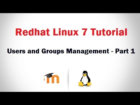 User and Group Management in RHEL 7 ( Basic Concept and explain main configuration files) - Part 1