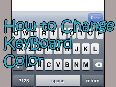 How to Change your iPhone Keyboard's Color