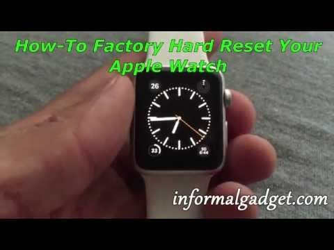 How-To Factory Hard Reset My Apple Watch? Easily Erase / Wipe All Content on Your Apple Watch